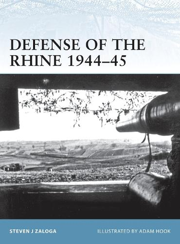 Defense of the Rhine 1944-45 - Fortress No. 102 (Paperback)