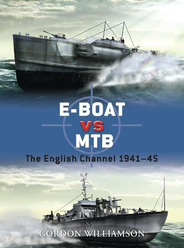 E-Boat vs MTB: The English Channel 1941-45 - Duel 34 (Paperback)