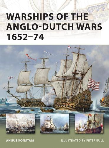 Warships of the Anglo-Dutch Wars 1652-74 - New Vanguard 183 (Paperback)