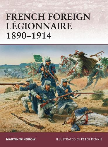 French Foreign Legionnaire 1890-1914 - Warrior 157 (Paperback)