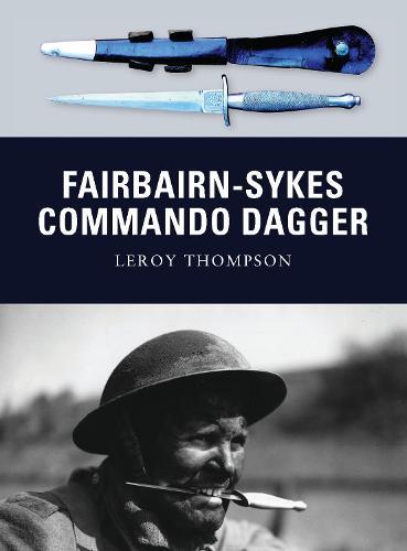 Fairbairn-Sykes Commando Dagger - Weapon 7 (Paperback)