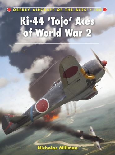 Ki-44 `Tojo' Aces of World War 2 - Aircraft of the Aces 100 (Paperback)