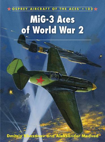 MiG-3 Aces of World War 2 - Aircraft of the Aces 102 (Paperback)