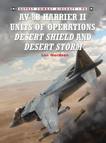 AV-8B Harrier II Units of Operations Desert Shield and Desert Storm - Combat Aircraft 90 (Paperback)