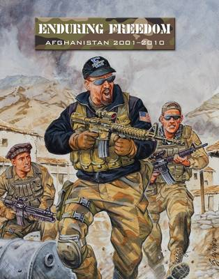 Enduring Freedom: Afghanistan 2001-2010 - Force on Force (Paperback)