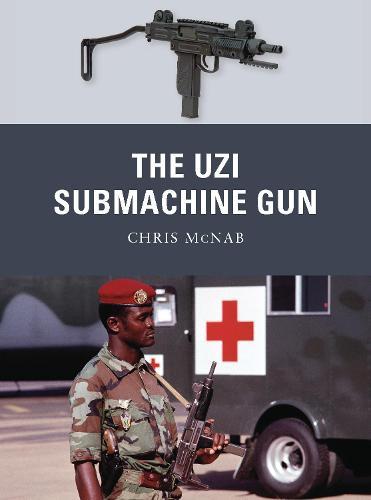 The Uzi Submachine Gun - Weapon 12 (Paperback)
