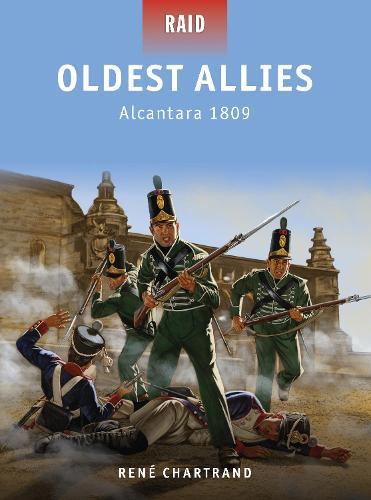 Oldest Allies: Alcantara 1809 - Raid 34 (Paperback)