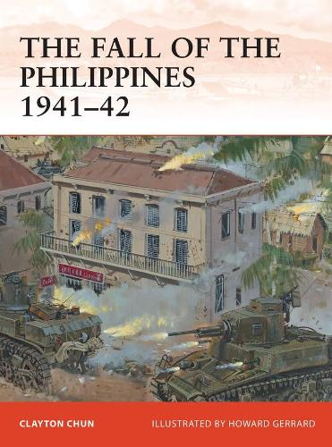 The Fall of the Philippines 1941-42 - Campaign 243 (Paperback)