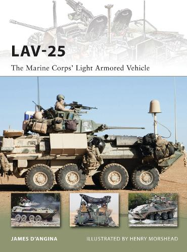LAV-25: The Marine Corps' Light Armored Vehicle - New Vanguard 185 (Paperback)