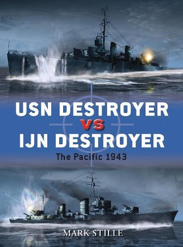 USN Destroyer vs IJN Destroyer: The Pacific 1943 - Duel (Paperback)