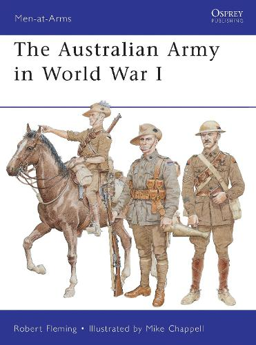 The Australian Army in World War I - Men-at-Arms 478 (Paperback)