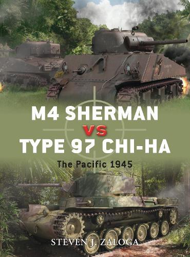 M4 Sherman vs Type 97 Chi-Ha: The Pacific 1945 - Duel (Paperback)