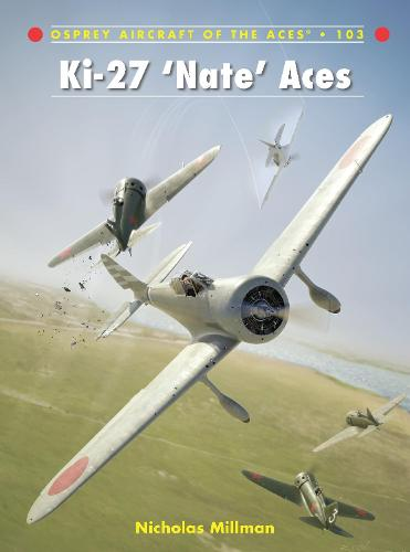 Ki-27 `Nate' Aces - Aircraft of the Aces (Paperback)