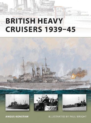 British Heavy Cruisers 1939-45 - New Vanguard (Paperback)