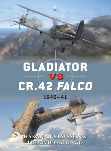 Gladiator vs CR.42 Falco: 1940-41 - Duel 47 (Paperback)