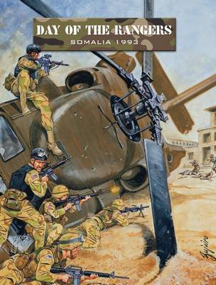 Day of the Rangers: Somalia 1993 - Force on Force (Paperback)