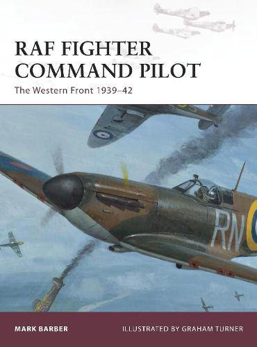 RAF Fighter Command Pilot: The Western Front 1939-42 - Warrior 164 (Paperback)