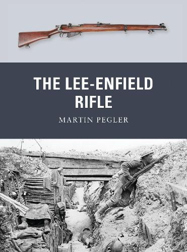 The Lee-Enfield Rifle - Weapon 17 (Paperback)