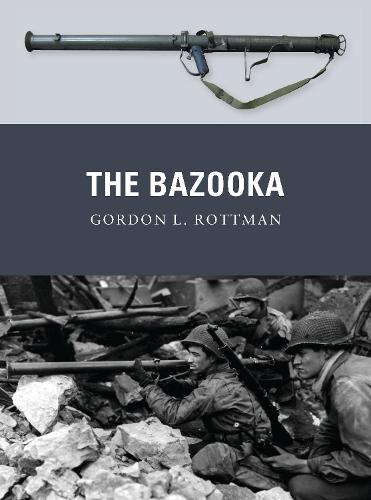 The Bazooka - Weapon 18 (Paperback)