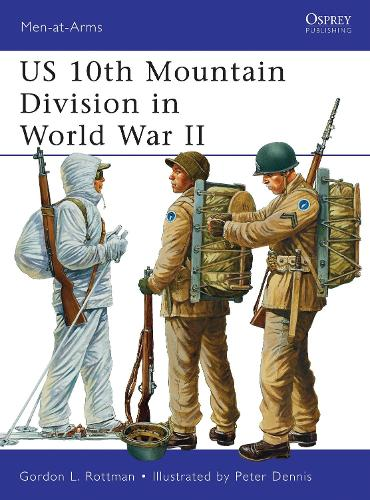 US 10th Mountain Division in World War II - Men-at-Arms 482 (Paperback)