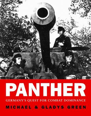 Panther: Germany's quest for combat dominance (Hardback)