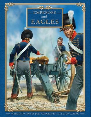 Emperors and Eagles - Field of Glory Napoleonic (Hardback)