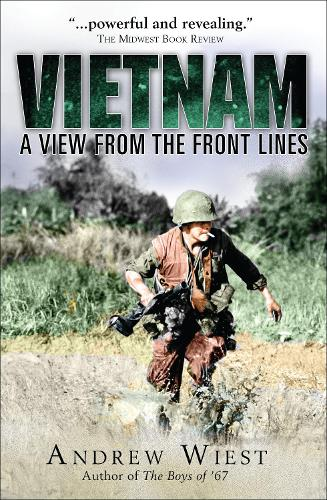 Vietnam: A View from the Front Lines (Hardback)