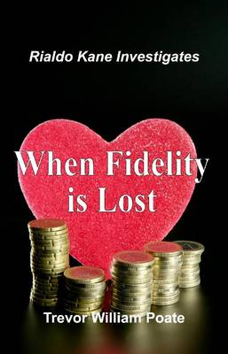 When Fidelity is Lost (Paperback)