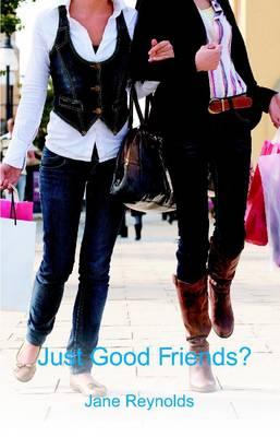 Just Good Friends? (Paperback)