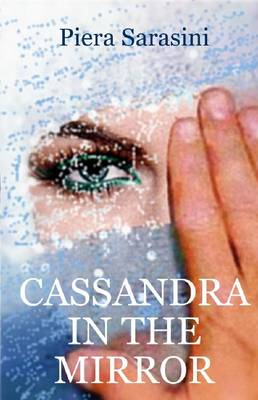 Cassandra in the Mirror (Paperback)