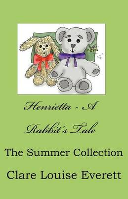 Henrietta - A Rabbit's Tale of Summer Time Fun (Paperback)