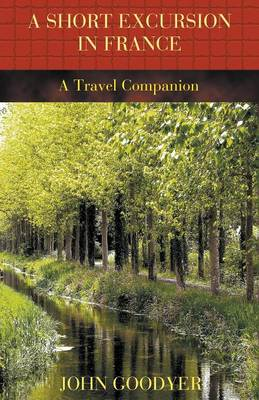 A Short Excursion in France (Paperback)