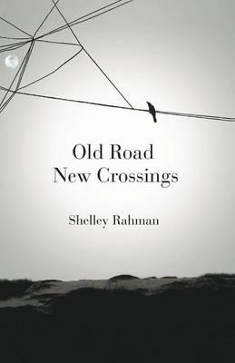 Old Road New Crossings (Paperback)