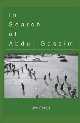 In Search of Abdul Gassim (Paperback)