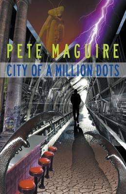 City of a Million Dots (Paperback)