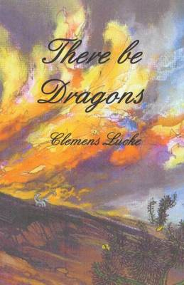 There Be Dragons (Paperback)