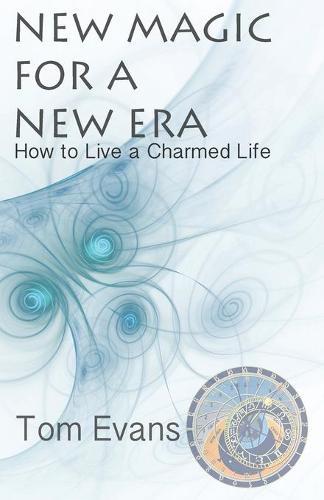 New Magic for a New Era (Paperback)