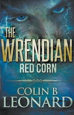 The Wrendian Red Corn (Paperback)