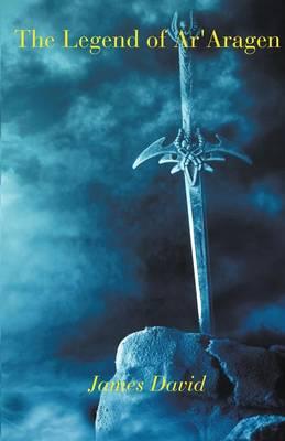 The Legend of AR'Aragen (Paperback)