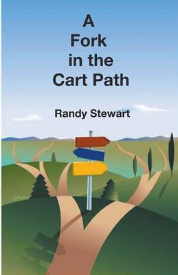 A Fork in the Cart Path (Paperback)