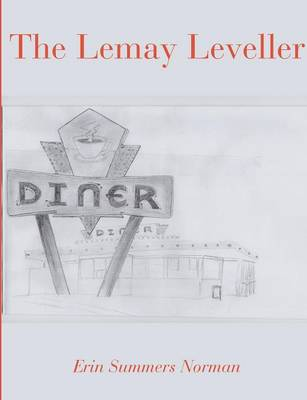 The Lemay Leveller (Paperback)