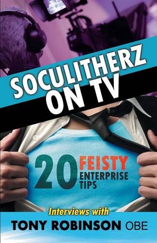 Soculitherz on TV - 20 Feisty Enterprise Tips (Paperback)