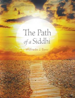 The Path of a Siddhi (Paperback)