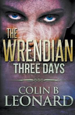 The Wrendian - Three Days (Paperback)