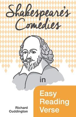 Shakespeare's Comedies in Easy Reading Verse (Paperback)