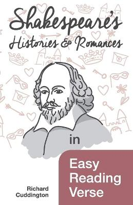 Shakespeare's Histories & Romances in Easy Reading Verse (Paperback)