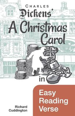 A Christmas Carol in Easy Reading Verse (Paperback)