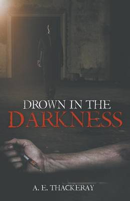 Drown in the Darkness (Paperback)