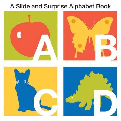 Alphabet: Slide & Surprise (Board book)