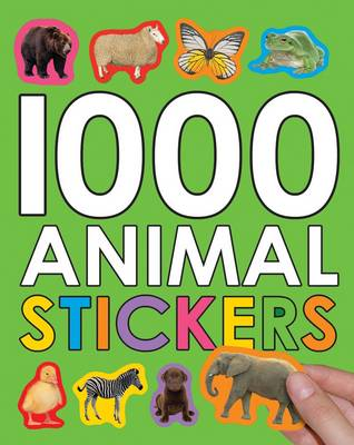 1000 Animal Stickers - 1000 Books (Paperback)